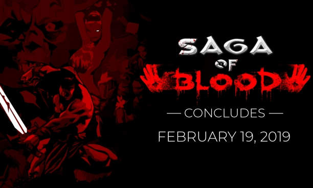 Saga of Blood Ends February 19: FAQ & Info