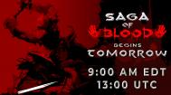 Saga of Blood Launch Time
